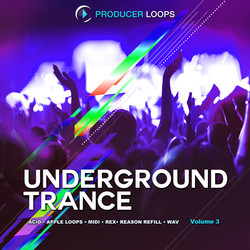 Producer Loops Underground Trance Vol 3