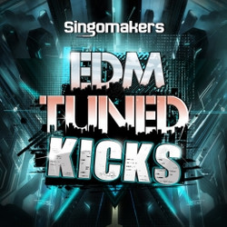 Singomakers EDM Tuned Kicks
