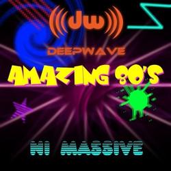 Deepwave Amazing 80's