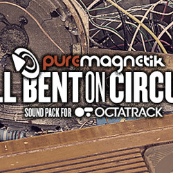Puremagnetik Hell Bent on Circuits
