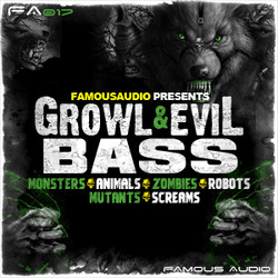 Famous Audio Growl & Evil Bass