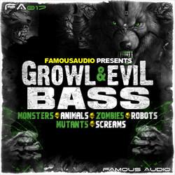 Famous Audio Growl & Evil Bass
