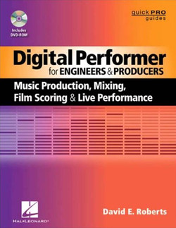Hal Leonard Digital Performer for Engineers and Producers