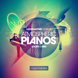 Loopmasters Atmospheric Pianos