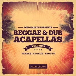 Don Goliath Reggae & Dub Acapellas Vol 5