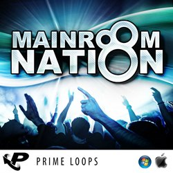 Prime Loops Mainroom Nation