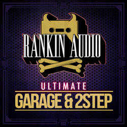 Rankin Audio Garage & 2Step