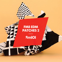 Sample Magic FM8 EDM Patches 2