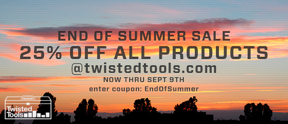 Twisted Tools End of Summer Sale