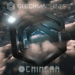 Glitchmachines Chimera