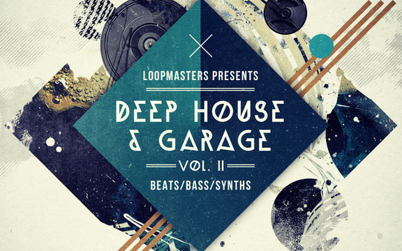 Loopmasters Deep House & Garage Vol 2