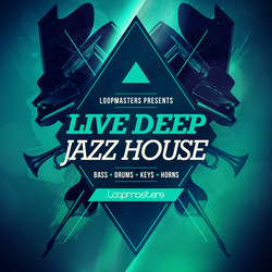 Loopmasters Live Deep Jazz House
