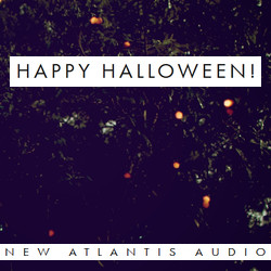 New Atlantis Audio Halloween Sale