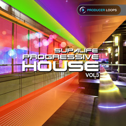 Producer Loops Supalife Progressive House Vol 3