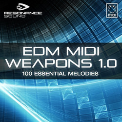 Resonance Sound EDM MIDI Weapons