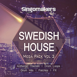 Singomakers Swedish House Mega Pack Vol 3