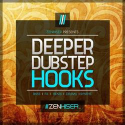 Zenhiser Deeper Dubstep Hooks