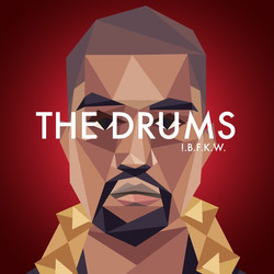 Drum Broker !.B.F.K.W. The Drums