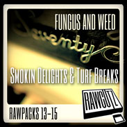 Fungus and Weed Smoking Delights & Turf Breaks