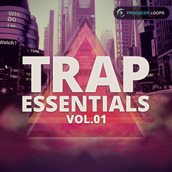 Producer Loops Trap Essentials Vol 1