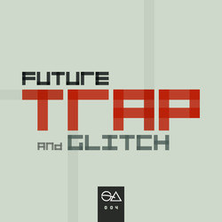 Sample Anatomy Future Trap & Glitch