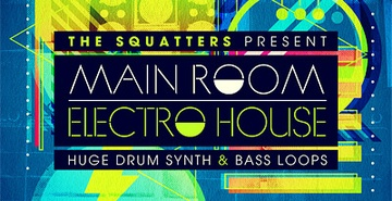 The Squatters Main Room Electro House