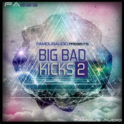 Famous Audio Big Bad Kicks 2
