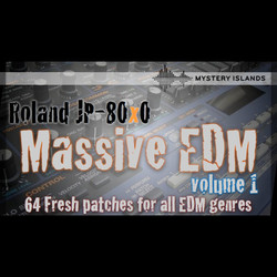 Mystery Islands Roland JP-80x0 Massive EDM Vol 1