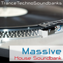 Trance Techno Soundbanks Massive House Soundbank