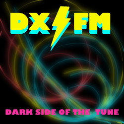 Dark Side of the Tune DX FM