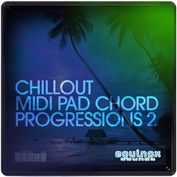 Chillout MIDI Pad Chord Progressions 2