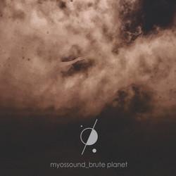 MyOSS Brute Planet
