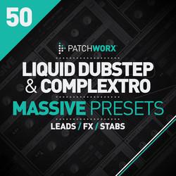 Liquid Dubstep & Complextro Massive Presets