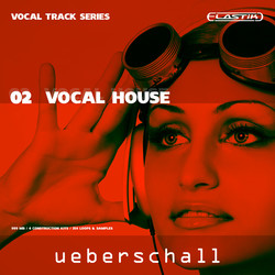 Ueberschall Vocal House