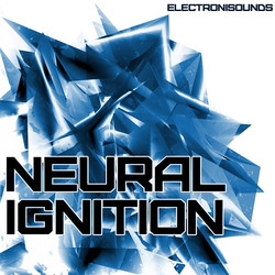 Electronisounds Neural Ignition