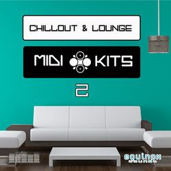 Chillout & Lounge MIDI Kits 2