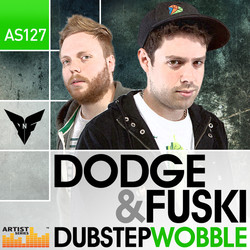 Dodge & Fuski Dubstep Wobble