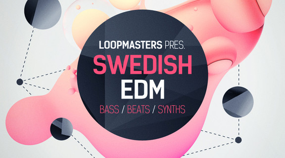 Loopmasters Swedish EDM