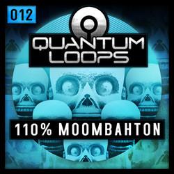Quantum Loops 100% Moombahton