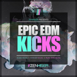 Zenhiser Epic EDM Kicks