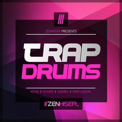 Zenhiser Trap Drums