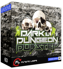 Future Loops Dark & Dungeon Dubstep