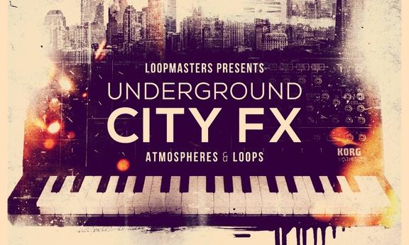 Loopmasters Underground City FX