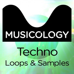Musicology Techno House Loops & Samples