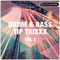 Drum & Bass Tip Trixxx Vol 3