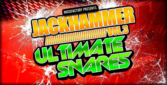 Jackhammer Vol. 3 - Ultimate Snares