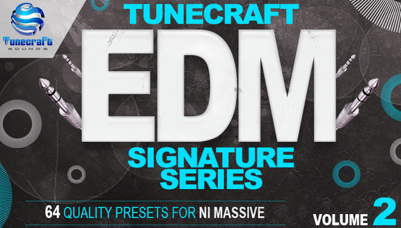 Tunecraft EDM Signature Series Vol. 2