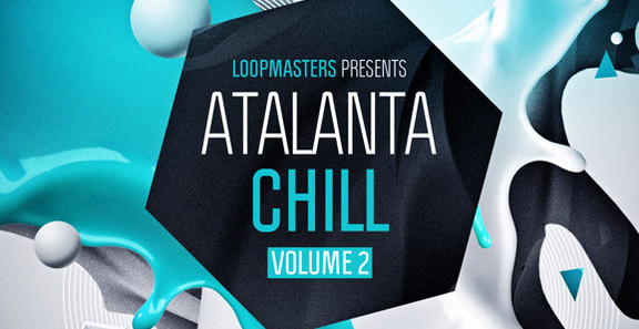 Loopmasters Atalanta Chill Volume 2