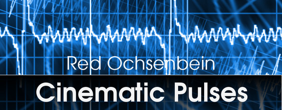 Red Ochsenbein Cinematic Pulses