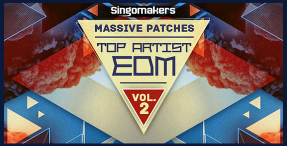 Singomakers Top Artist EDM Vol.2 for Massive